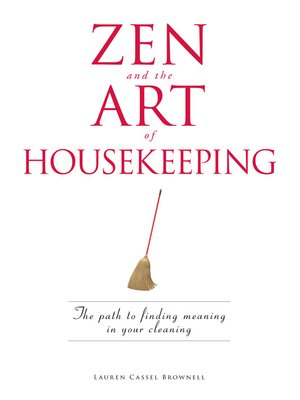 cover image of Zen and the Art of Housekeeping